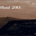 Schottland 2013: Inseln, Wetter, Whisky